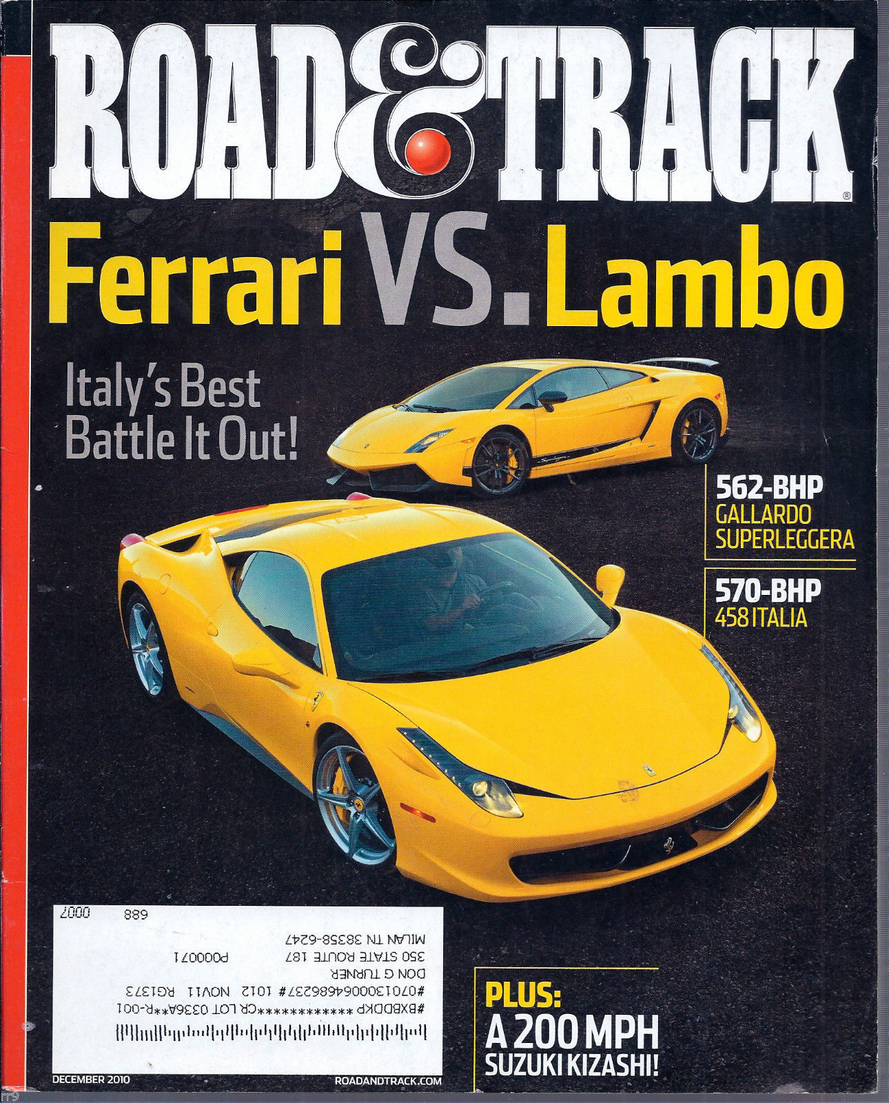 Primary image for Road & Track December 2010 ferrari VS. Lambo Italy's Best Battle it Out!