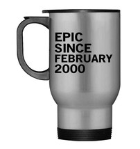18th Birthday Gift Tee Epic Since February 2000 Travel Mug - $21.99