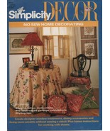 Simplicity Decor - No Sew Home Decorating - Easy to Follow Instructions,... - $0.97