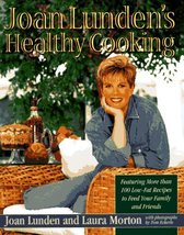 Joan Lunden's Healthy Cooking Lunden, Joan; Morton, Laura and Eckerle, Tom - $7.16