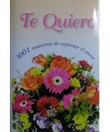 43Book Te Quiero 1001 Maneras de Expresar el Amor Spanish - $4.95
