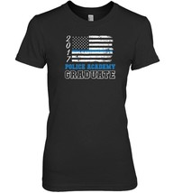 Police Academy 2017 Graduation  Thin Blue Line Shirt - $19.99+