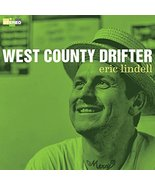 West County Drifter [Audio CD] Lindell, Eric - $16.49