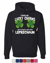 Touch My Lucky Charms Hoodie Irish Shamrock St. Patrick's Day Sweatshirt - $29.67+