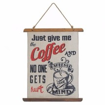 Give me Coffee and No One Gets Hurt Linen Scroll Wall Plague - $23.71
