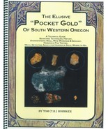 "The Elusive ""Pocket Gold"" of South Western Oregon ~ Gold Prospecting - $21.95"