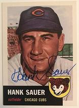 Hank Sauer (d. 2001) Signed Autographed 1953 Topps Archives Baseball Car... - $9.89