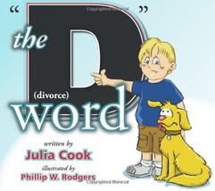 The D Word [Paperback] Julia Cook and Phillip W Rodgers - $9.41
