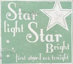 Rustic Wood Sign - Item 4556 - Star Light Star Bright.. Approx Size 16 x... - $48.00