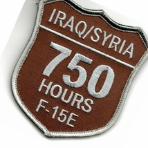Air Force F-15E Iraq Syria 750 Hours Shield Desert Military Embroidered Patch - $18.99