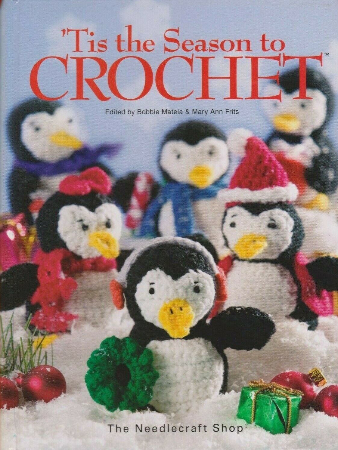 """Hard Covered Book  """"Tis the Season to Crochet"""" -The Needlecraft Shop-Gently Used - $19.00"""