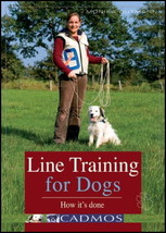 Line Training for Dogs : How It's Done : Monika Gutmann  New Softcover  @ZB - $10.95