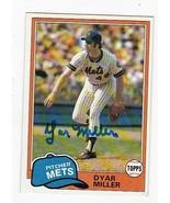 DYAR MILLER AUTOGRAPH CARD 1981 TOPPS NEW YORK METS - $3.58