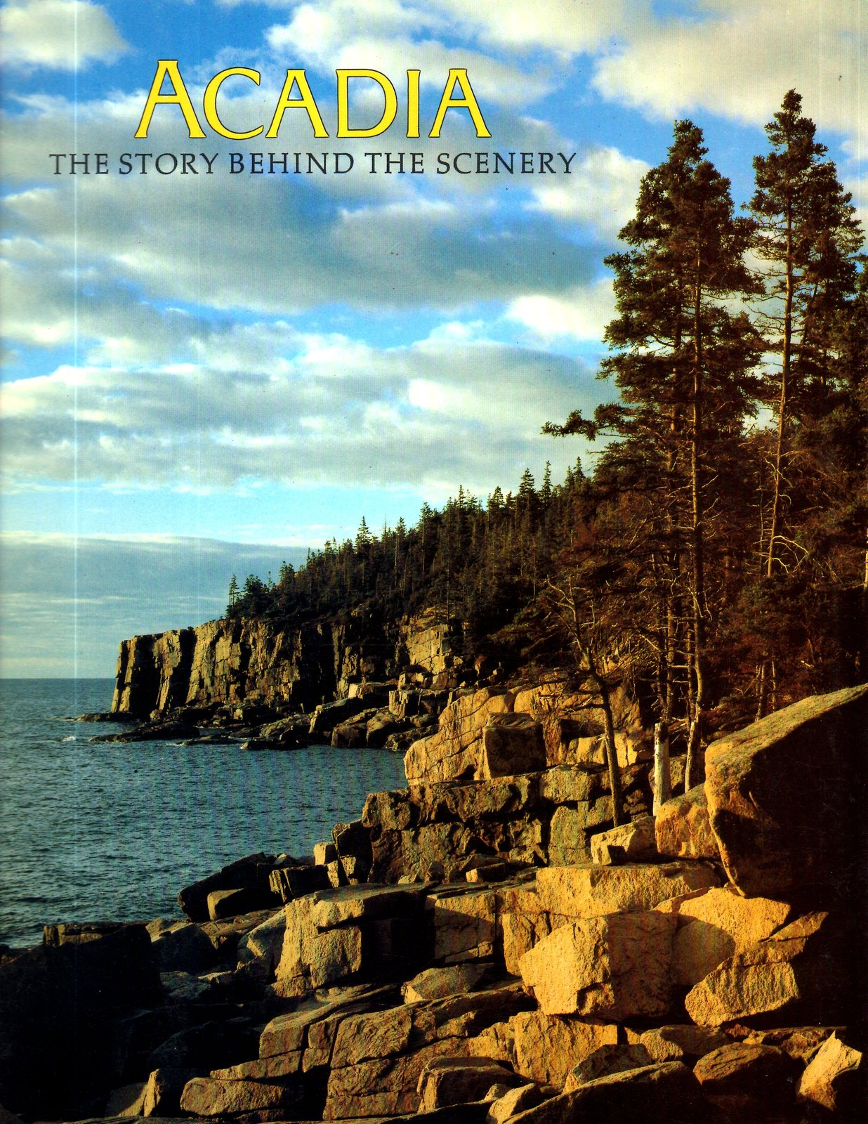 ACADIA The Story Behind The Scenery (Travel Book)