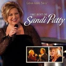 THE BEST OF SANDI PATTY by Sandi Patty