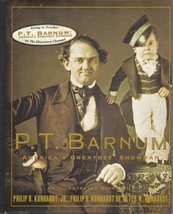 P. T. Barnum: America's Greatest Showman Philip B. Kunhardt Jr.; Philip B. Kunha image 2