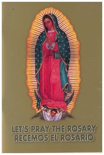 Bi-Lingual:  Let's Pray the Rosary / Recemos El Rosario