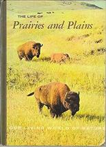 The Life of Prairies and Plains [Hardcover] [Jan 01, 1969] Allen, Durward L.