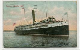 Steamer Horatio Hall Maine Steamship Co 1908 postcard - $6.93