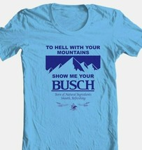 Show Me Busch Beer T-shirt funny novelty retro 1980's 100% cotton blue tee image 2