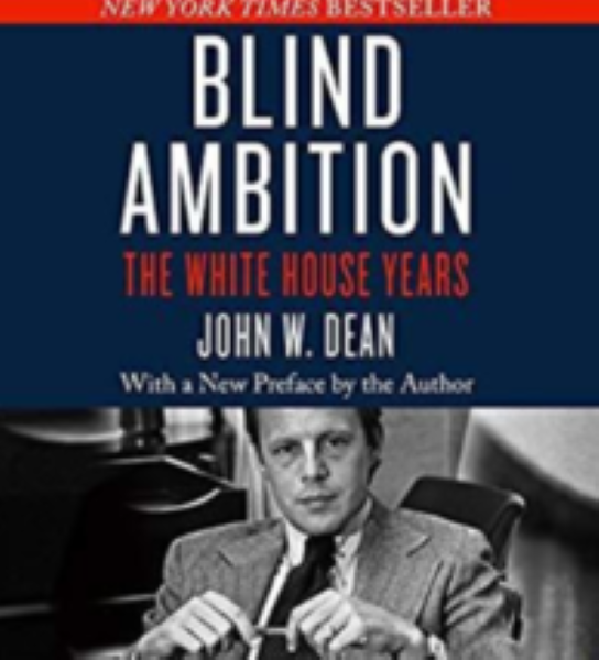 Blind ambition By Dean, John W