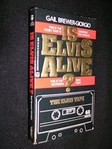 Is Elvis Alive?/Book and Audio Cassette [Jun 01, 1988] Brewer-Giorgio, Gail - $4.46