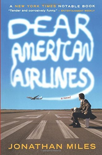 Dear American Airlines [Paperback] Miles, Jonathan