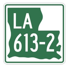 Louisiana State Highway 613-2 Sticker Decal R6622 Highway Route Sign - $1.45+