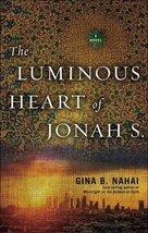The Luminous Heart of Jonah S. [Paperback] Nahai, Gina B. image 1
