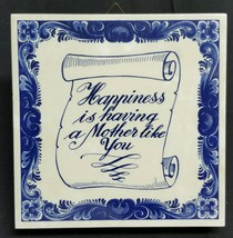 BB) Tile Wall Hanging Decor Mother Quote Limited Edition Holland Bleu Delft - $5.93