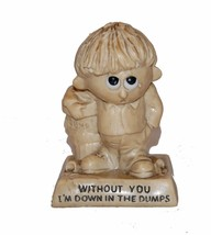 "Statue Figurine ""Without You I""m Down in the Dumps "" Vintage Berrie R&W ... - $12.86"