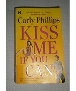 Kiss Me If You Can by Carly Phillips (2010, Paperback) - $3.91