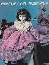 Crochet Celebrations, Leisure Time Crochet Dolls & Doll Clothing Pattern... - $3.95
