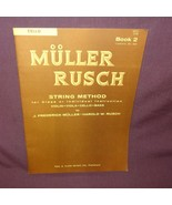 Muller Rusch String Method Cello Sheet Music 1962 Vintage Book 2 Lessons... - $16.99