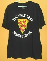 Mad Engine Mens T-Shirt The Only Love Triangle For Me Pizza Size XXL NWT  - $7.99