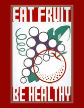Art-Poster-WPA-Eat-Fruit-Be-Healthy. Health, Good Habits. 1930s  health ... - $23.99
