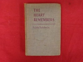 1941 book/ The Heart Remembers by Faith Baldwin... - $21.74