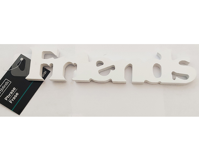 """White Wooden """"Friends"""" Sign #27960"""