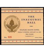 JOHN F. KENNEDY 1961 INAUGURAL BALL TICKET - $59.40