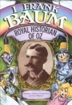 L. Frank Baum - Royal Historian Of Oz [Hardcover] [Jan 01, 1992] Carpent... - $32.95