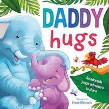 Daddy Hugs [Board book] IglooBooks - $8.90