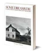 Some Dreams Die: Utah's Ghost Towns and Lost Treasures - $25.95