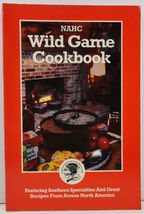 NAHC Wild Game Cookbook 1993 - $3.99
