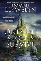 Only the Stones Survive : Gods and Goddesses of Irish Myth : Llywelyn : ... - $13.95