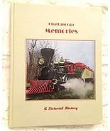 Chattanooga Memories: A Pictorial History [Hardcover] [Jan 01, 1999] Car... - $39.55