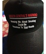 Mesh back Trucker Baseball Cap Harrassing me about smoking can be hazard... - $19.78