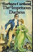 The Impetuous Duchess [Paperback] [Jan 01, 1975] Cartland, Barbara and Cover Art