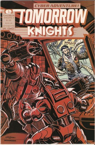 Tomorrow Knights #3 September 1990 [Comic] [Jan 01, 1990] Roy Richardson and ...