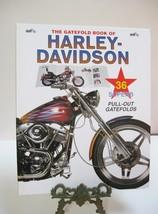 The Gatefold Book of Harley Davidson- 36 supurb pull out gatefolds of bi... - $21.75