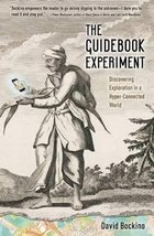 The Guidebook Experiment: Discovering Exploration in a Hyper-Connected W... - $5.87